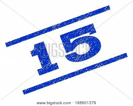15 watermark stamp. Text tag between parallel lines with grunge design style. Rotated rubber seal stamp with unclean texture. Vector blue ink imprint on a white background.