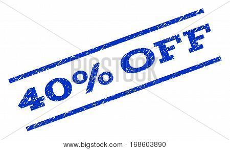 40 Percent Off watermark stamp. Text tag between parallel lines with grunge design style. Rotated rubber seal stamp with dust texture. Vector blue ink imprint on a white background.
