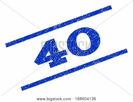 40 watermark stamp. Text tag between parallel lines with grunge design style. Rotated rubber seal stamp with dust texture. Vector blue ink imprint on a white background.