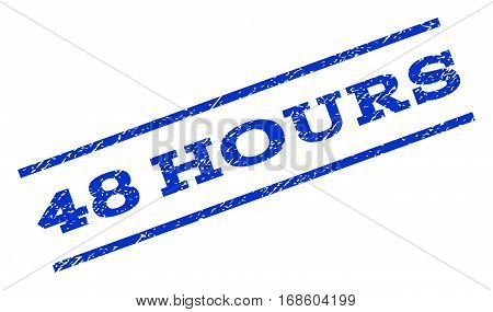 48 Hours watermark stamp. Text caption between parallel lines with grunge design style. Rotated rubber seal stamp with dirty texture. Vector blue ink imprint on a white background.