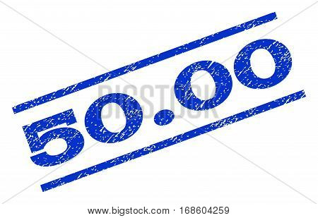 50.00 watermark stamp. Text caption between parallel lines with grunge design style. Rotated rubber seal stamp with dirty texture. Vector blue ink imprint on a white background.