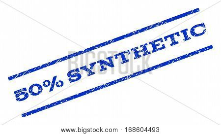 50 Percent Synthetic watermark stamp. Text tag between parallel lines with grunge design style. Rotated rubber seal stamp with scratched texture. Vector blue ink imprint on a white background.