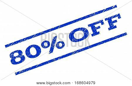 80 Percent Off watermark stamp. Text caption between parallel lines with grunge design style. Rotated rubber seal stamp with dust texture. Vector blue ink imprint on a white background.
