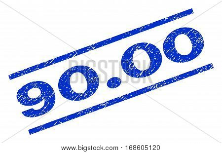 90.00 watermark stamp. Text caption between parallel lines with grunge design style. Rotated rubber seal stamp with dirty texture. Vector blue ink imprint on a white background.