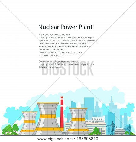 Nuclear Power Plant on the Background of the City ,Thermal Station on White Background, Nuclear Reactor and Power Lines ,Poster Brochure Flyer Design, Vector Illustration