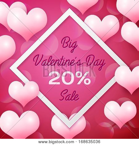 Big Valentines day Sale 20 percent discounts with white square frame. Background with pink balloons heart pattern. Wallpaper, flyers, invitation, posters, brochure, banners. Vector illustration.