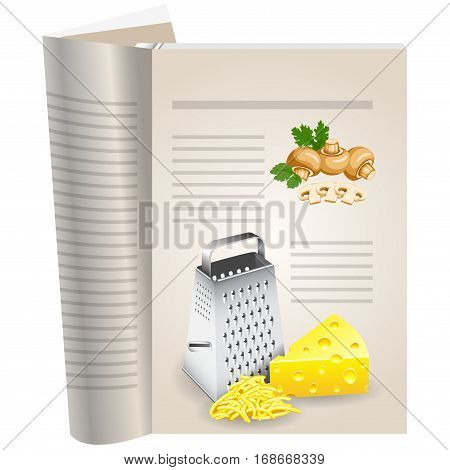 Template pages of a cookbook. You can have there favorite recipes. Mushrooms mushrooms whole and sliced. Piece of yellow cheese and shredded cheese slide. Metal grater for grating cheese.