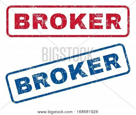 Broker text rubber seal stamp watermarks. Vector style is blue and red ink caption inside rounded rectangular banner. Grunge design and dust texture. Blue and red signs.