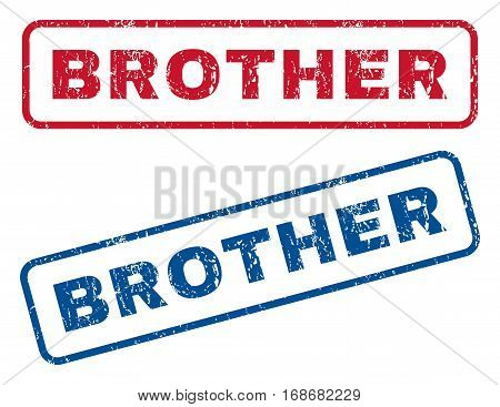 Brother text rubber seal stamp watermarks. Vector style is blue and red ink caption inside rounded rectangular banner. Grunge design and dirty texture. Blue and red stickers.