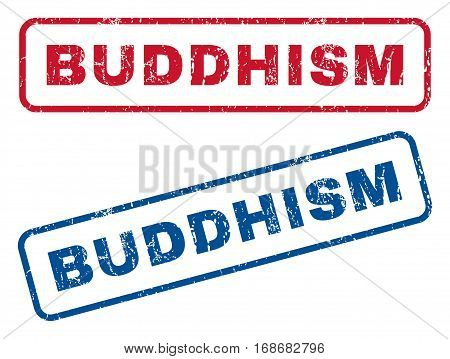 Buddhism text rubber seal stamp watermarks. Vector style is blue and red ink tag inside rounded rectangular shape. Grunge design and scratched texture. Blue and red emblems.