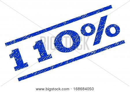 110 Percent watermark stamp. Text caption between parallel lines with grunge design style. Rotated rubber seal stamp with unclean texture. Vector blue ink imprint on a white background.