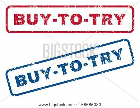 Buy-To-Try text rubber seal stamp watermarks. Vector style is blue and red ink tag inside rounded rectangular banner. Grunge design and dust texture. Blue and red stickers.