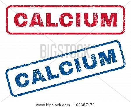 Calcium text rubber seal stamp watermarks. Vector style is blue and red ink caption inside rounded rectangular shape. Grunge design and dust texture. Blue and red stickers.