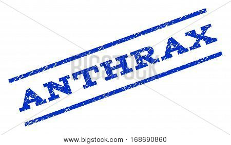 Anthrax watermark stamp. Text caption between parallel lines with grunge design style. Rotated rubber seal stamp with unclean texture. Vector blue ink imprint on a white background.