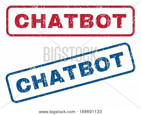 Chatbot text rubber seal stamp watermarks. Vector style is blue and red ink caption inside rounded rectangular shape. Grunge design and dust texture. Blue and red signs.
