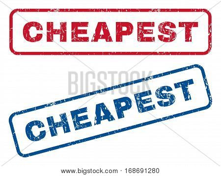 Cheapest text rubber seal stamp watermarks. Vector style is blue and red ink caption inside rounded rectangular banner. Grunge design and unclean texture. Blue and red stickers.