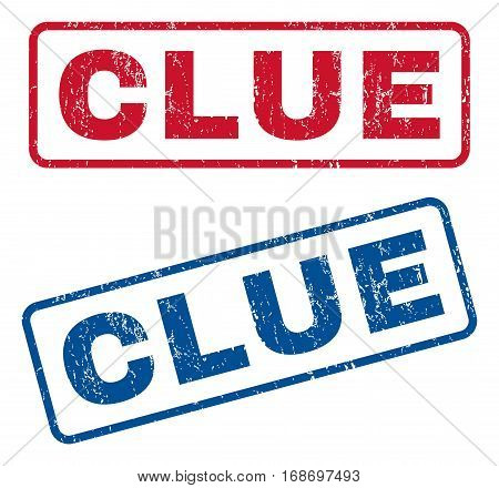 Clue text rubber seal stamp watermarks. Vector style is blue and red ink tag inside rounded rectangular shape. Grunge design and dust texture. Blue and red emblems.