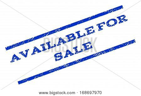 Available For Sale watermark stamp. Text tag between parallel lines with grunge design style. Rotated rubber seal stamp with dust texture. Vector blue ink imprint on a white background.