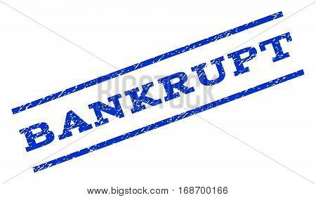 Bankrupt watermark stamp. Text caption between parallel lines with grunge design style. Rotated rubber seal stamp with unclean texture. Vector blue ink imprint on a white background.