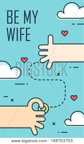 Proposal marriage. Thin line flat design banner for engagement day. Be my wife. Background with hands ring and hearts. Vector.