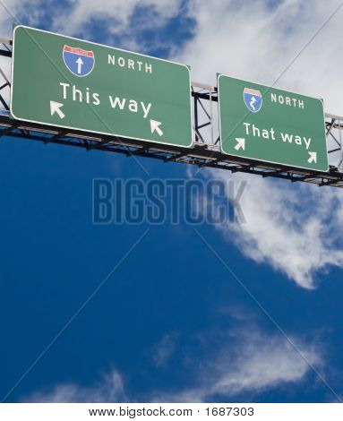 Freeway Sign Giving Two Choices