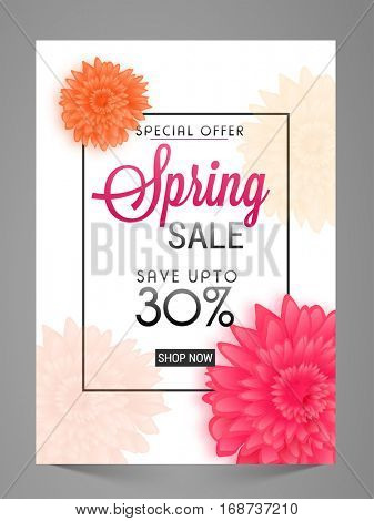Spring Sale Poster, Banner, Flyer or Pamphlet with Special Discount Upto 30% Off and beautiful flowers.