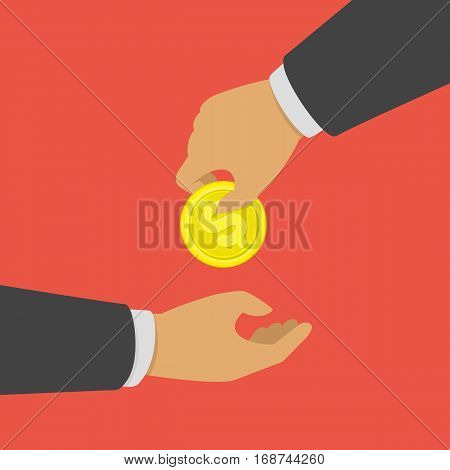 Businessman gives man a gold coin. Charity concept. Hand holding golden coin. Transfer of cash from hand to hand. Giving money. Vector illustration in modern flat style. EPS 10.