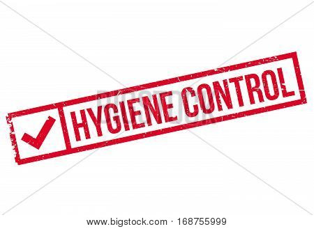 Hygiene Control rubber stamp. Grunge design with dust scratches. Effects can be easily removed for a clean, crisp look. Color is easily changed.
