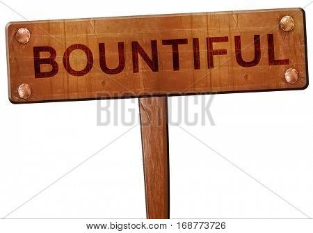 bountiful road sign, 3D rendering