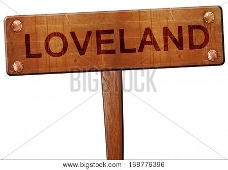 loveland road sign, 3D rendering