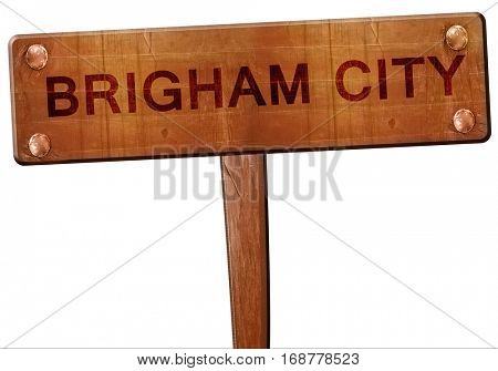 brigham city road sign, 3D rendering