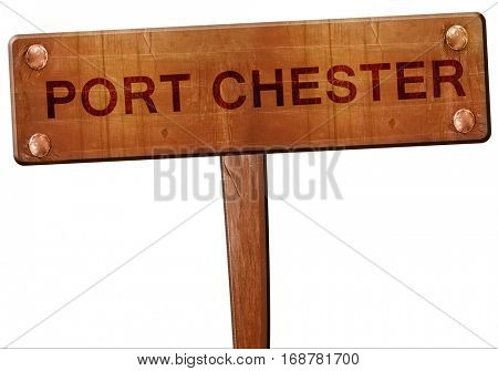 port chester road sign, 3D rendering