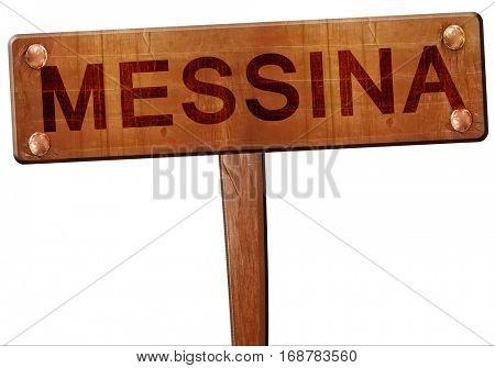 Messina road sign, 3D rendering