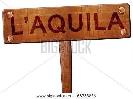 L'aquila road sign, 3D rendering