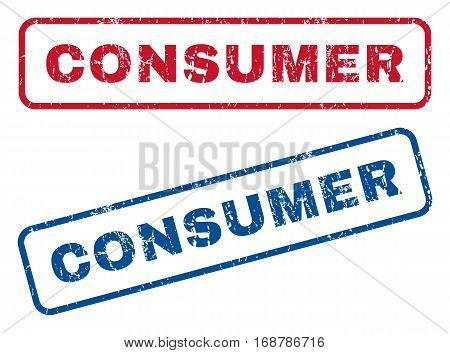 Consumer text rubber seal stamp watermarks. Vector style is blue and red ink tag inside rounded rectangular banner. Grunge design and dust texture. Blue and red stickers.