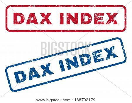 Dax Index text rubber seal stamp watermarks. Vector style is blue and red ink caption inside rounded rectangular shape. Grunge design and dirty texture. Blue and red stickers.