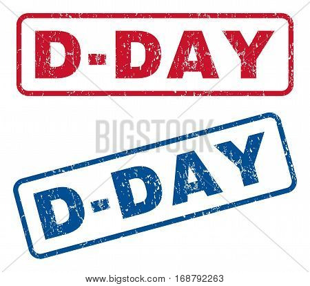 D-Day text rubber seal stamp watermarks. Vector style is blue and red ink caption inside rounded rectangular shape. Grunge design and dust texture. Blue and red stickers.