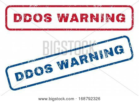 Ddos Warning text rubber seal stamp watermarks. Vector style is blue and red ink tag inside rounded rectangular banner. Grunge design and scratched texture. Blue and red stickers.