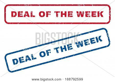 Deal Of The Week text rubber seal stamp watermarks. Vector style is blue and red ink tag inside rounded rectangular banner. Grunge design and dirty texture. Blue and red emblems.