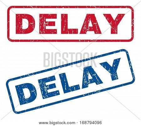 Delay text rubber seal stamp watermarks. Vector style is blue and red ink caption inside rounded rectangular shape. Grunge design and unclean texture. Blue and red stickers.