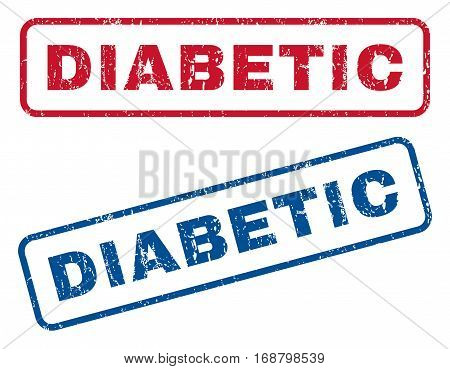 Diabetic text rubber seal stamp watermarks. Vector style is blue and red ink caption inside rounded rectangular banner. Grunge design and unclean texture. Blue and red signs.