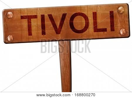 Tivoli road sign, 3D rendering
