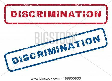 Discrimination text rubber seal stamp watermarks. Vector style is blue and red ink caption inside rounded rectangular banner. Grunge design and unclean texture. Blue and red stickers.