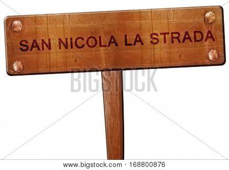 San Nicola la strada road sign, 3D rendering