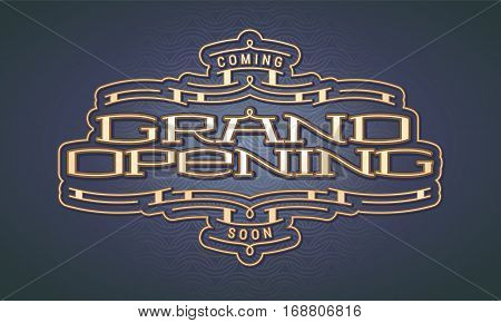 Grand opening vector illustration with golden lettering. Template design element for opening ceremony can be used as banner or background