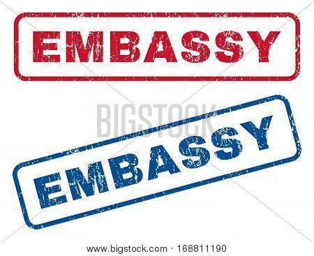 Embassy text rubber seal stamp watermarks. Vector style is blue and red ink caption inside rounded rectangular banner. Grunge design and scratched texture. Blue and red emblems.