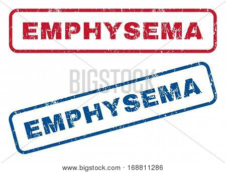 Emphysema text rubber seal stamp watermarks. Vector style is blue and red ink tag inside rounded rectangular banner. Grunge design and dust texture. Blue and red signs.