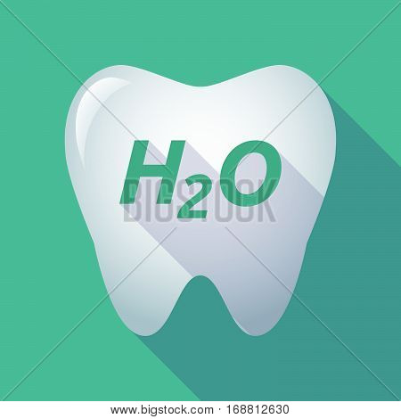 Long Shadow Tooth With    The Text H2O