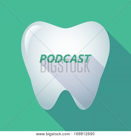 Long Shadow Tooth With    The Text Podcast