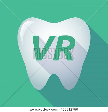 Long Shadow Tooth With    The Virtual Reality Acronym Vr